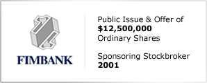 Fimbank plc - Public Issue & Offer of $12,500,000 - Ordinary Shares
